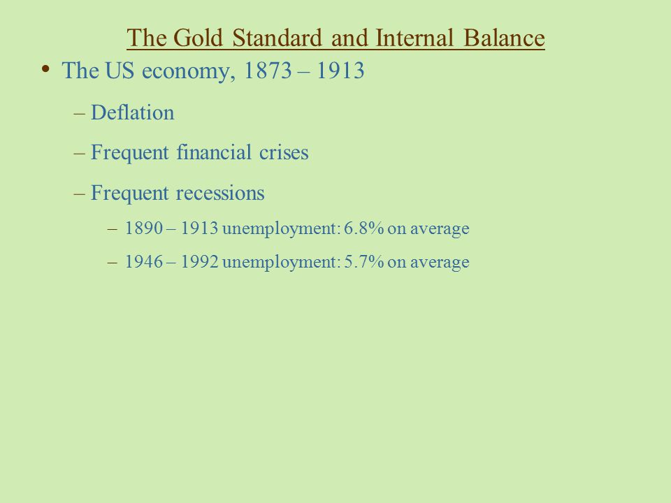 The Gold Standard and Internal Balance