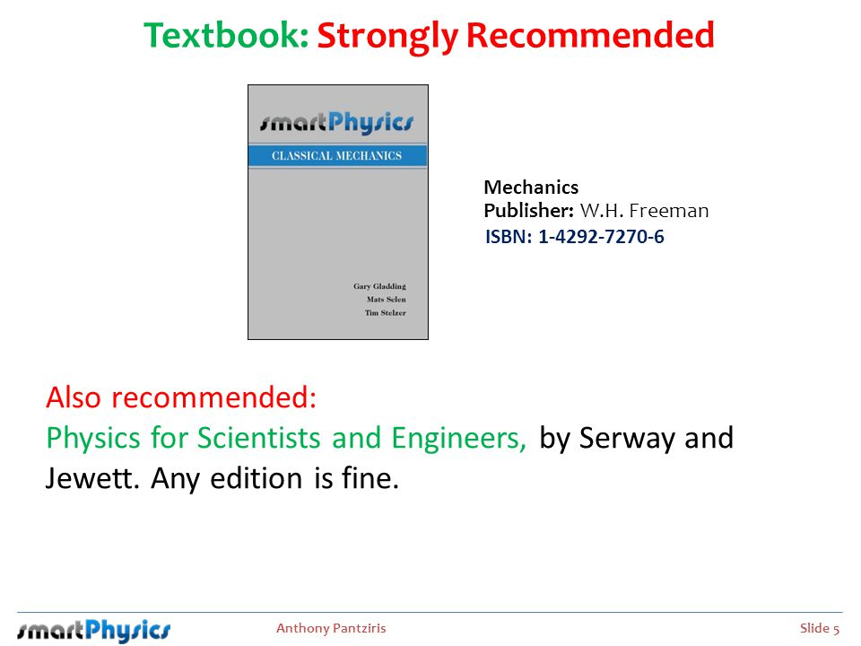Textbook: Strongly Recommended