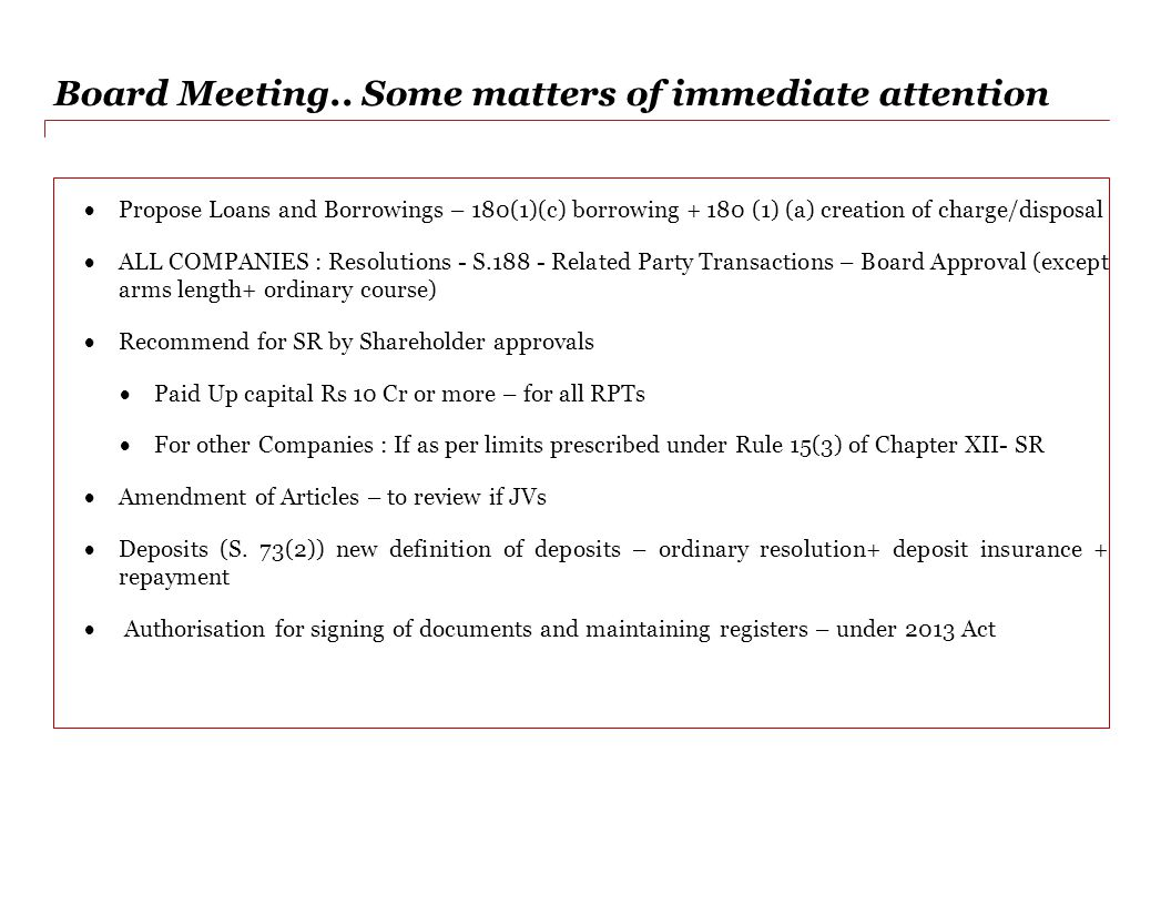 Board Meeting.. Some matters of immediate attention