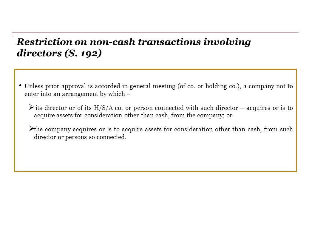 Restriction on non-cash transactions involving directors (S. 192)