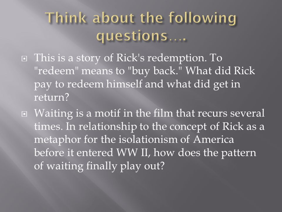 Think about the following questions….