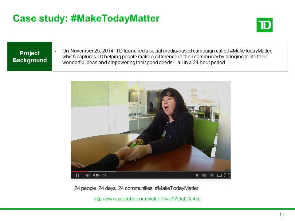 Case study: #MakeTodayMatter