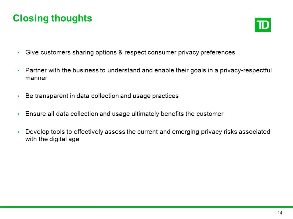 Closing thoughts Give customers sharing options & respect consumer privacy preferences.