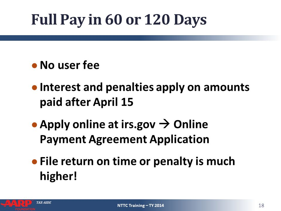 Full Pay in 60 or 120 Days No user fee