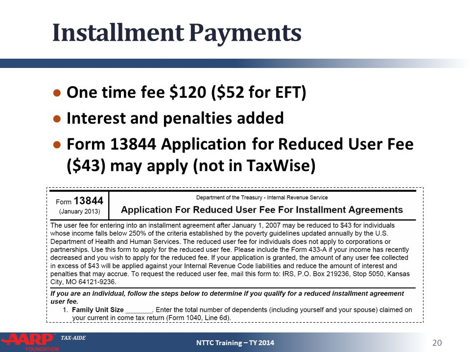 Installment Payments One time fee $120 ($52 for EFT)
