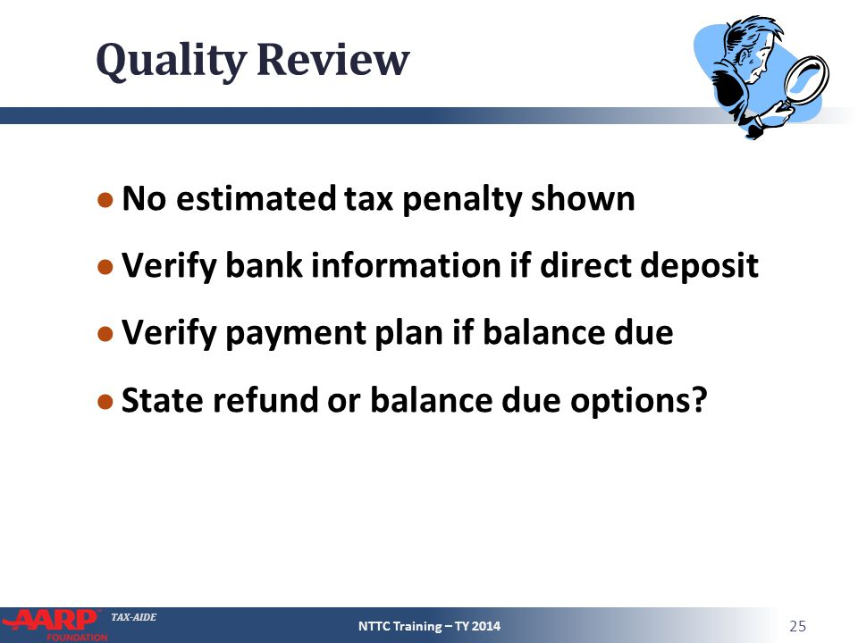 Quality Review No estimated tax penalty shown