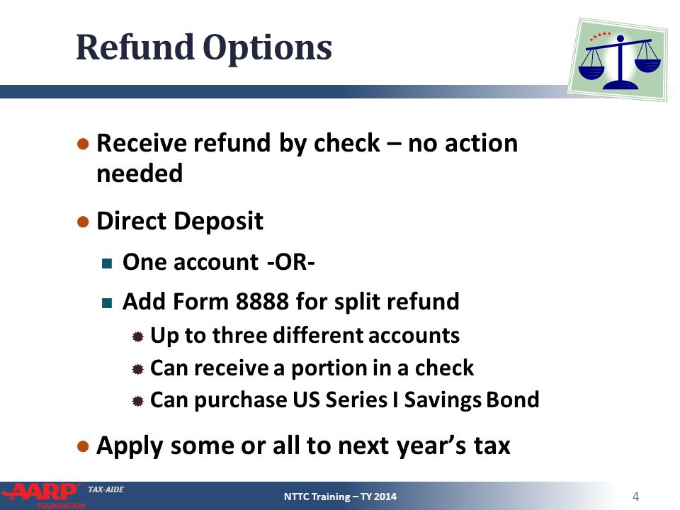 Refund Options Receive refund by check – no action needed