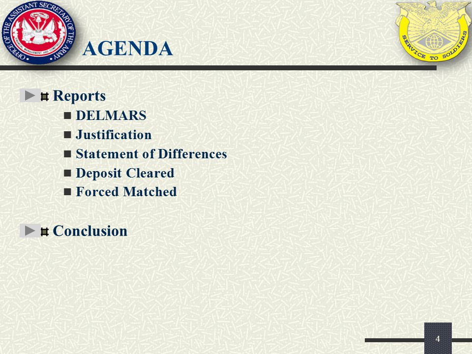 Agenda Reports Conclusion DELMARS Justification
