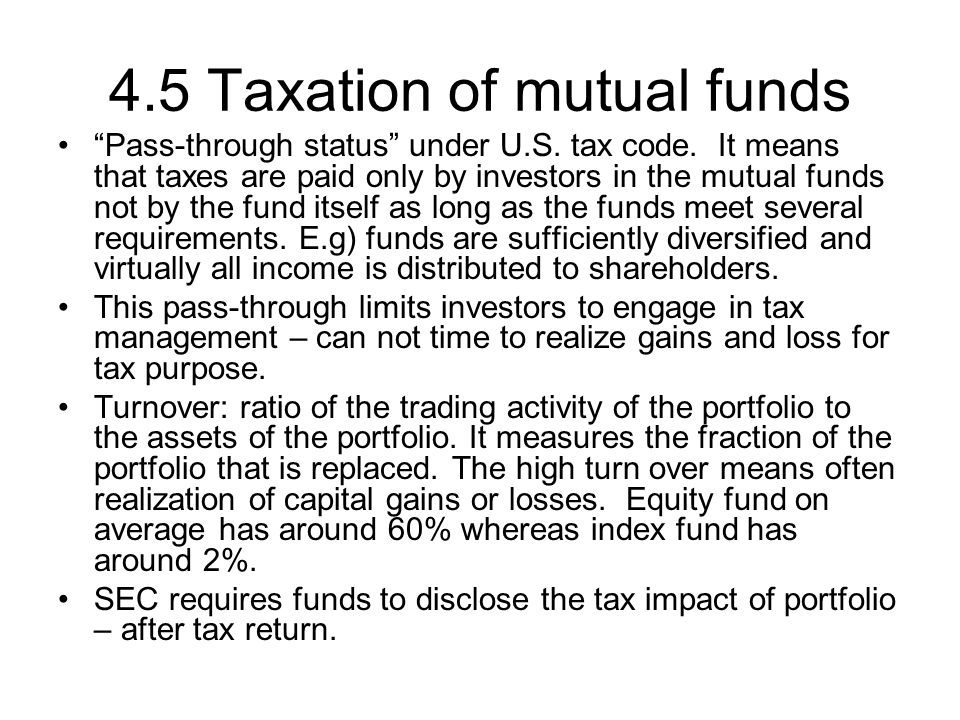 4.5 Taxation of mutual funds