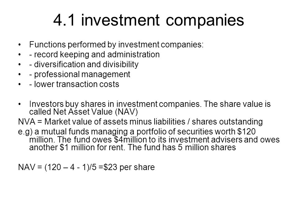4.1 investment companies Functions performed by investment companies: