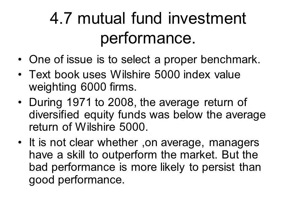 4.7 mutual fund investment performance.