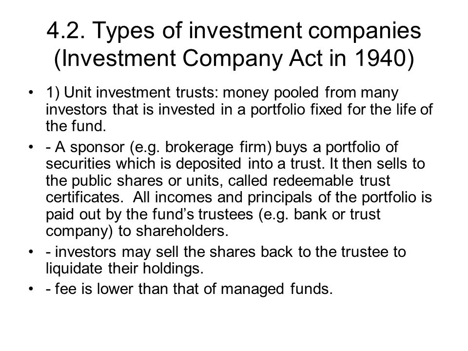 4.2. Types of investment companies (Investment Company Act in 1940)