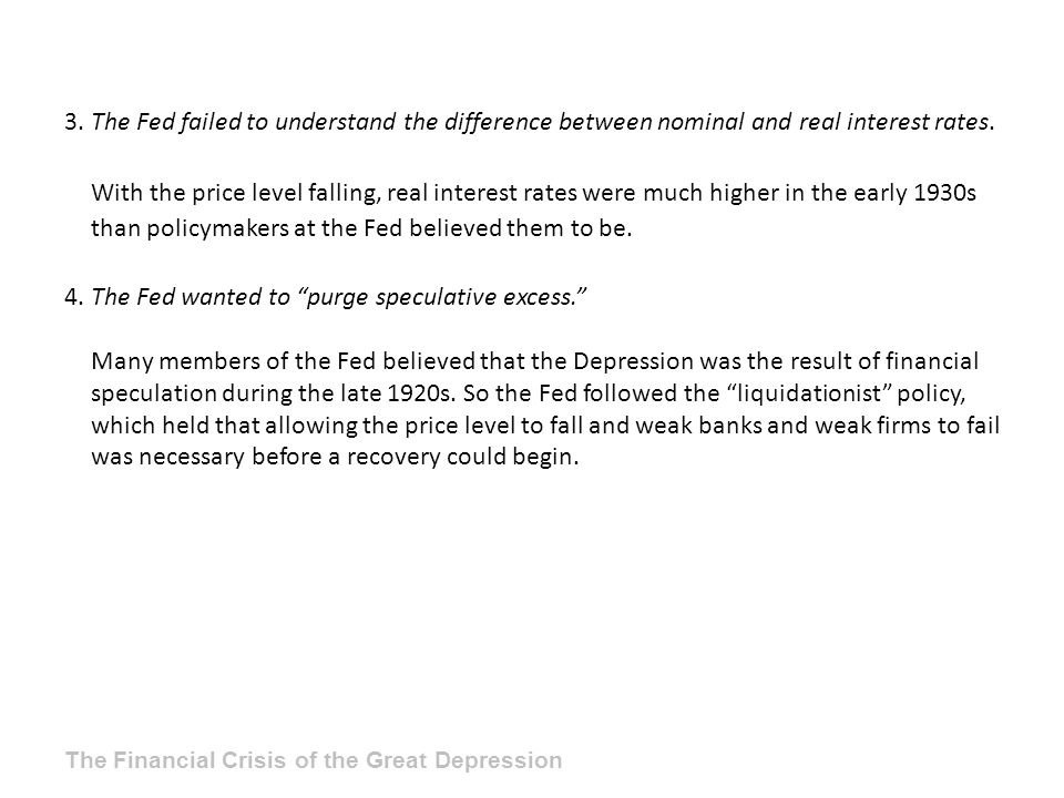 4. The Fed wanted to purge speculative excess.