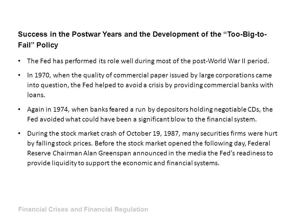 Success in the Postwar Years and the Development of the Too-Big-to-Fail Policy