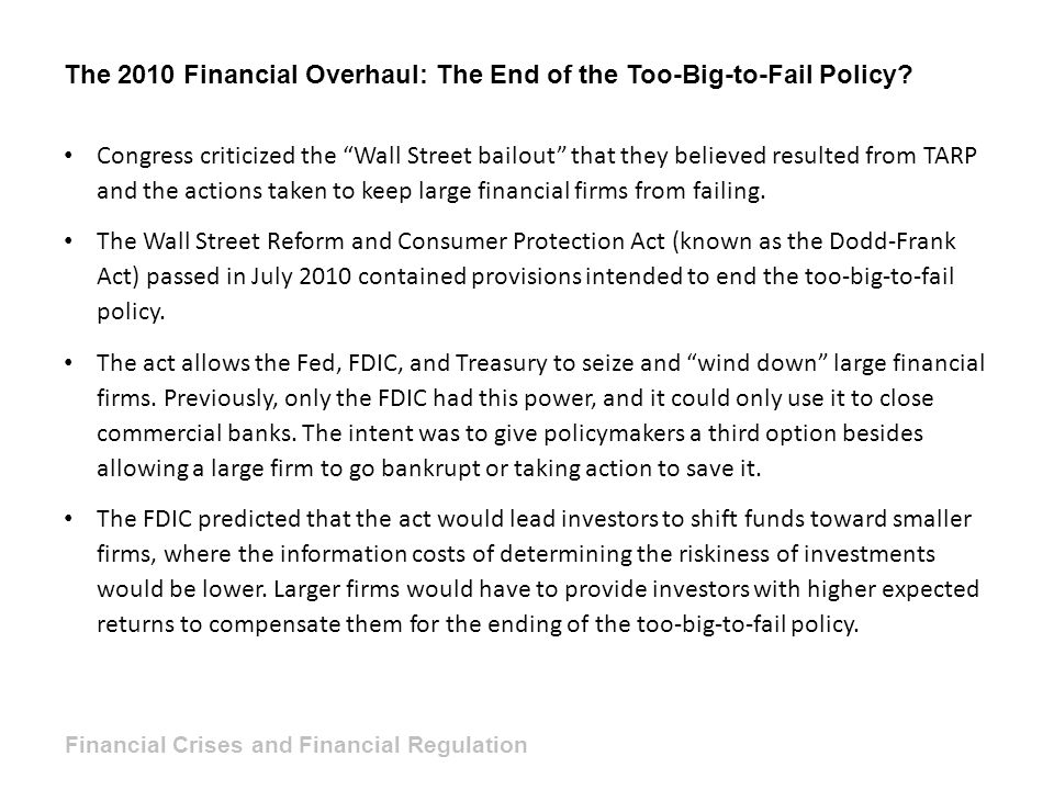 The 2010 Financial Overhaul: The End of the Too-Big-to-Fail Policy