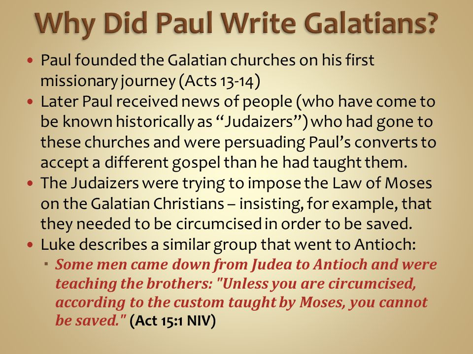 Why Did Paul Write Galatians