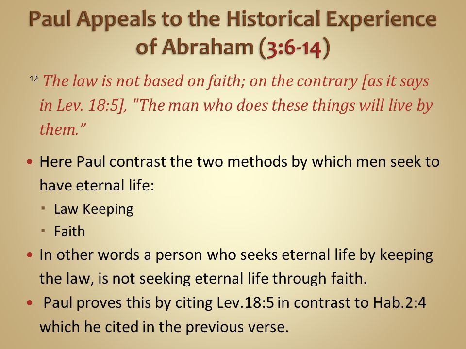 Paul Appeals to the Historical Experience of Abraham (3:6-14)