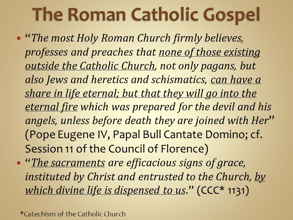 The Roman Catholic Gospel