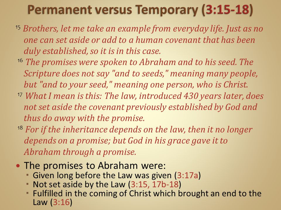 Permanent versus Temporary (3:15-18)