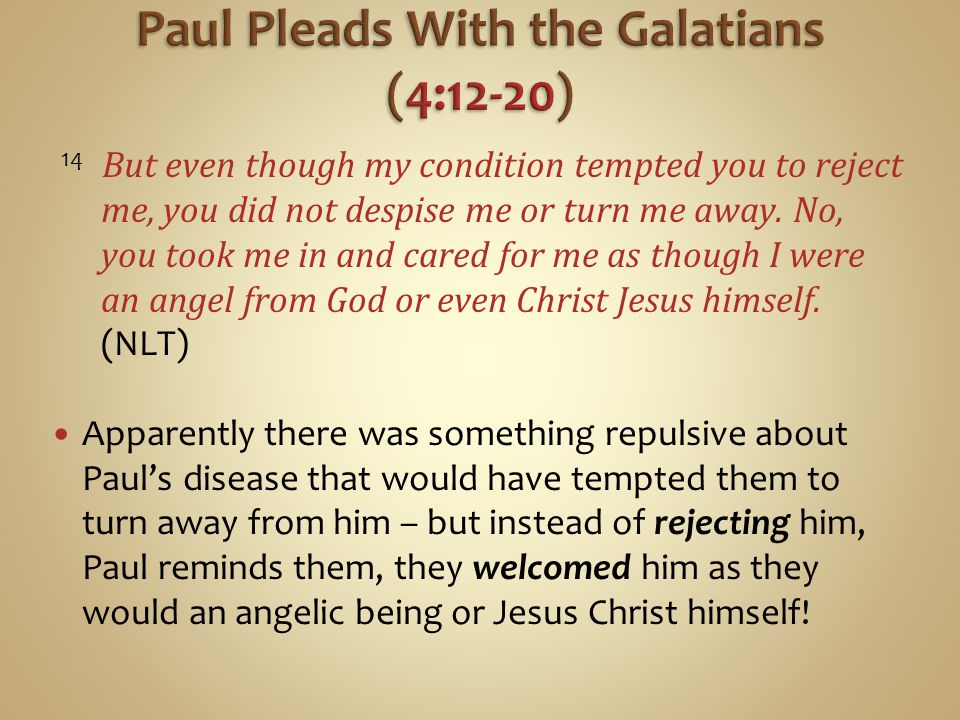 Paul Pleads With the Galatians (4:12-20)