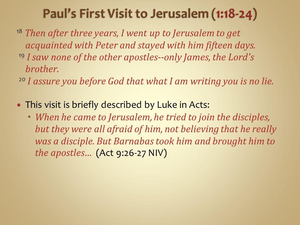 Paul's First Visit to Jerusalem (1:18-24)