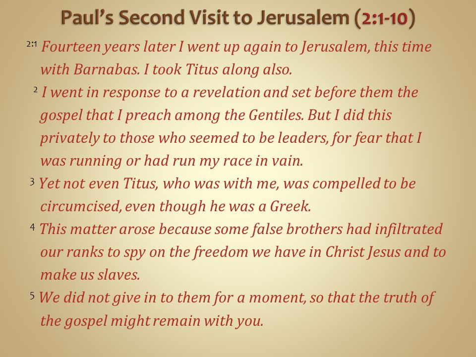 Paul's Second Visit to Jerusalem (2:1-10)