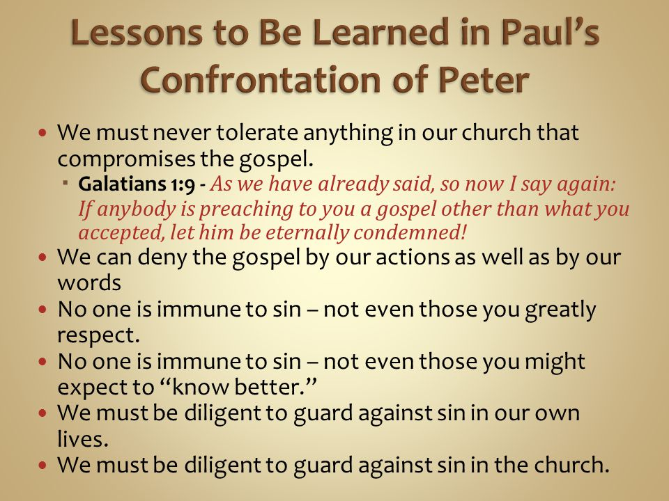 Lessons to Be Learned in Paul's Confrontation of Peter