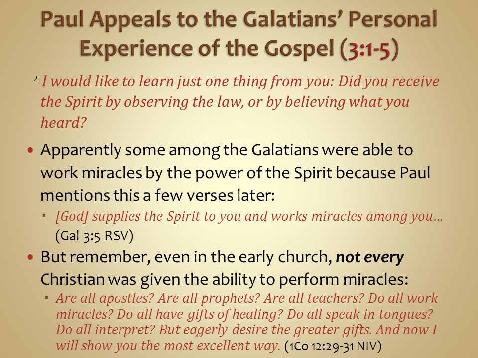 Paul Appeals to the Galatians' Personal Experience of the Gospel (3:1-5)