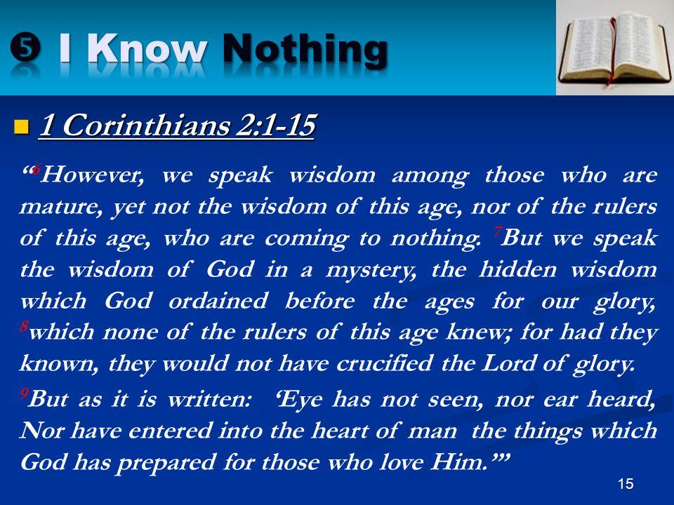  I Know Nothing 1 Corinthians 2:1-15