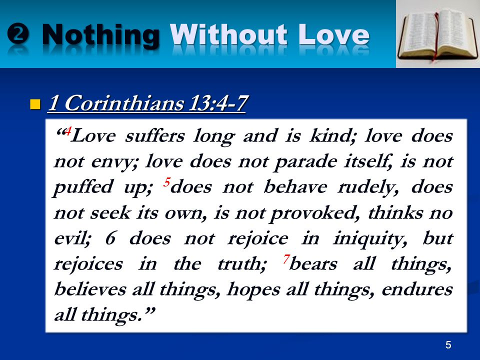  Nothing Without Love 1 Corinthians 13:4-7