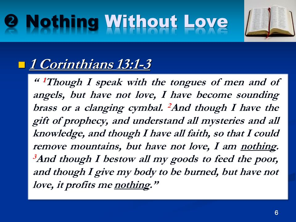  Nothing Without Love 1 Corinthians 13:1-3