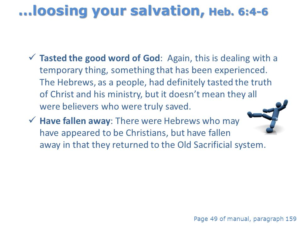 …loosing your salvation, Heb. 6:4-6