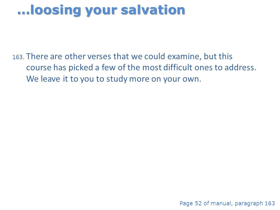 …loosing your salvation