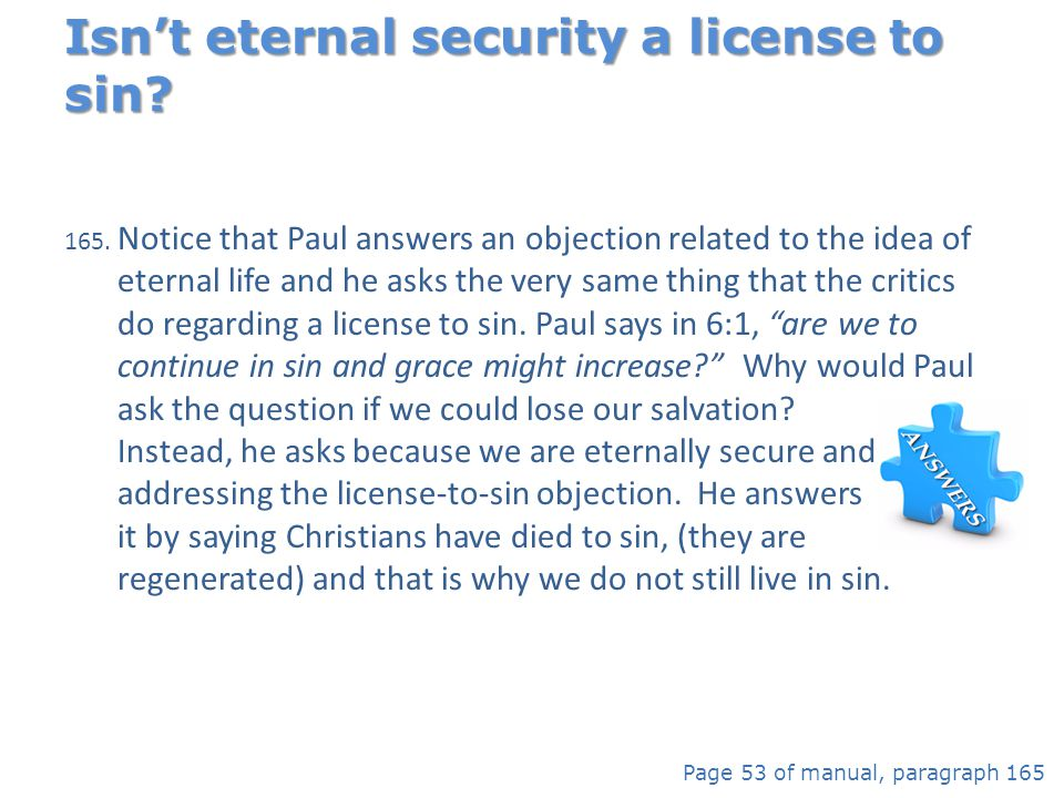 Isn't eternal security a license to sin