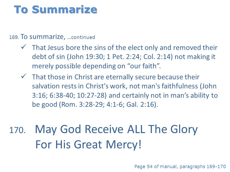 May God Receive ALL The Glory For His Great Mercy!