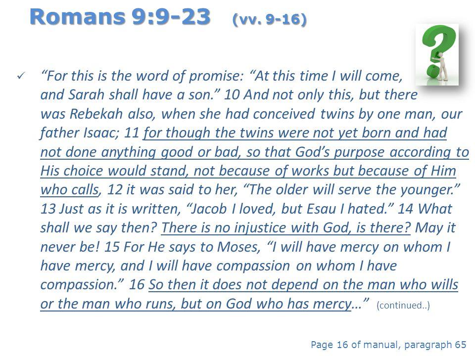 Romans 9:9-23 (vv. 9-16)