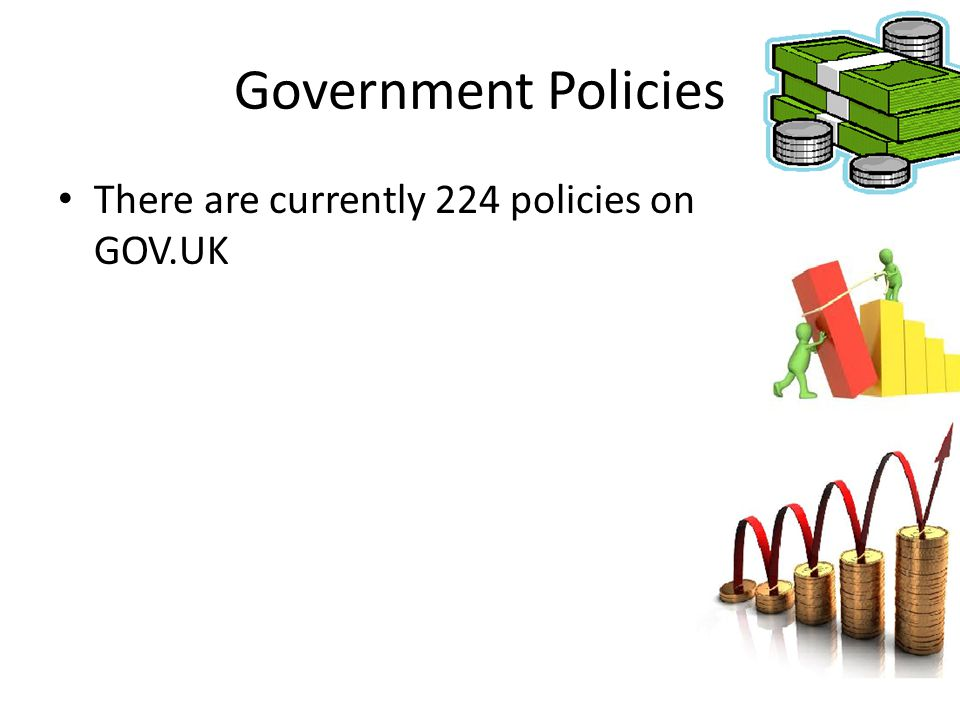 Government Policies There are currently 224 policies on GOV.UK