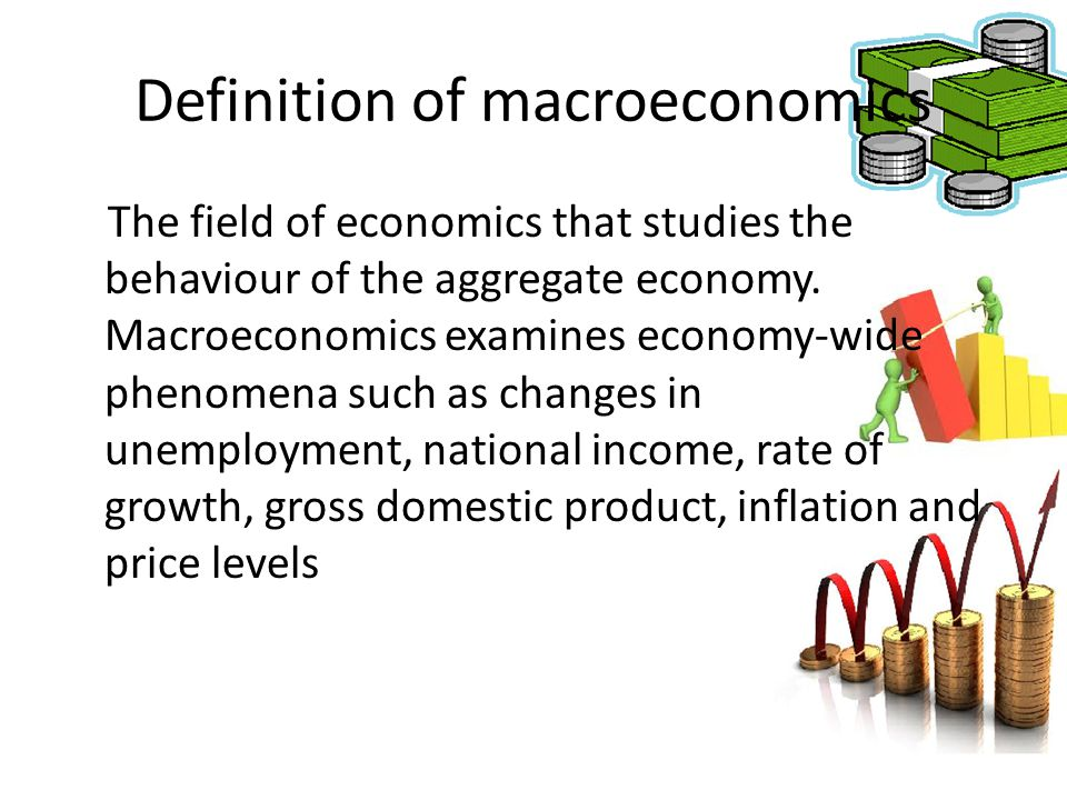 Definition of macroeconomics