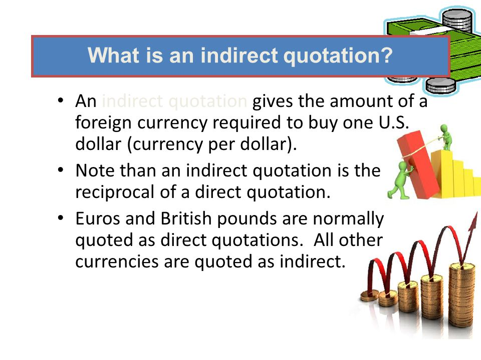 What is an indirect quotation