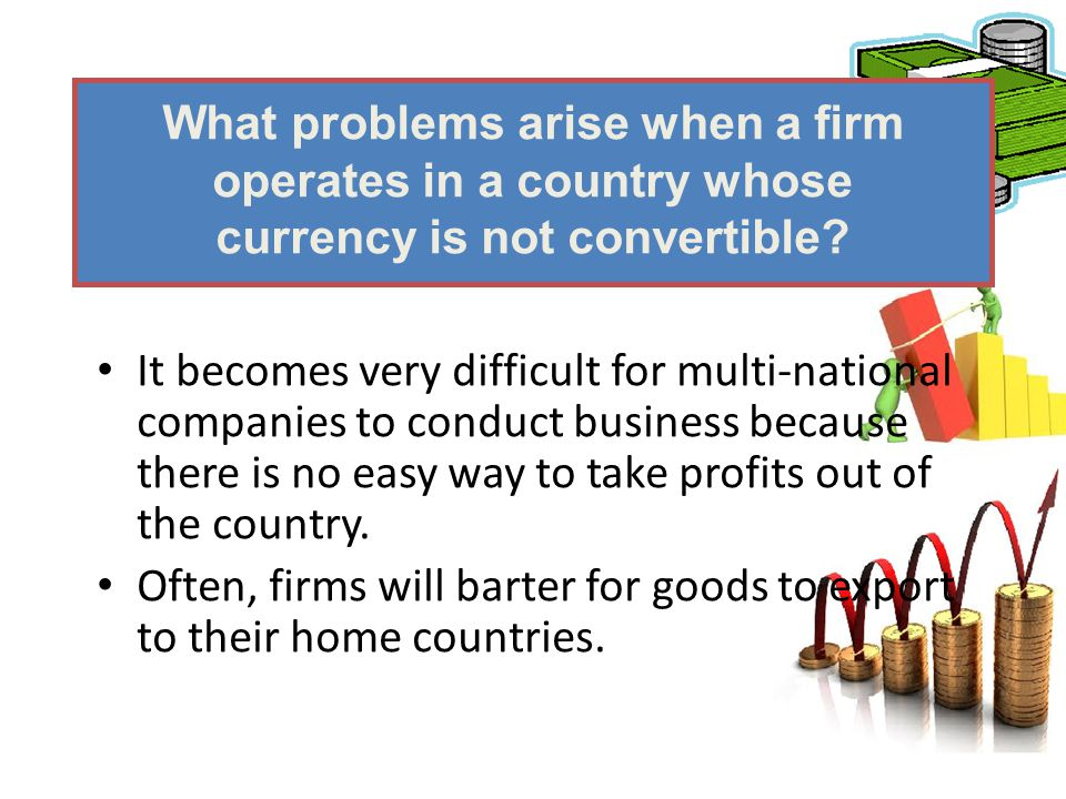 What problems arise when a firm operates in a country whose