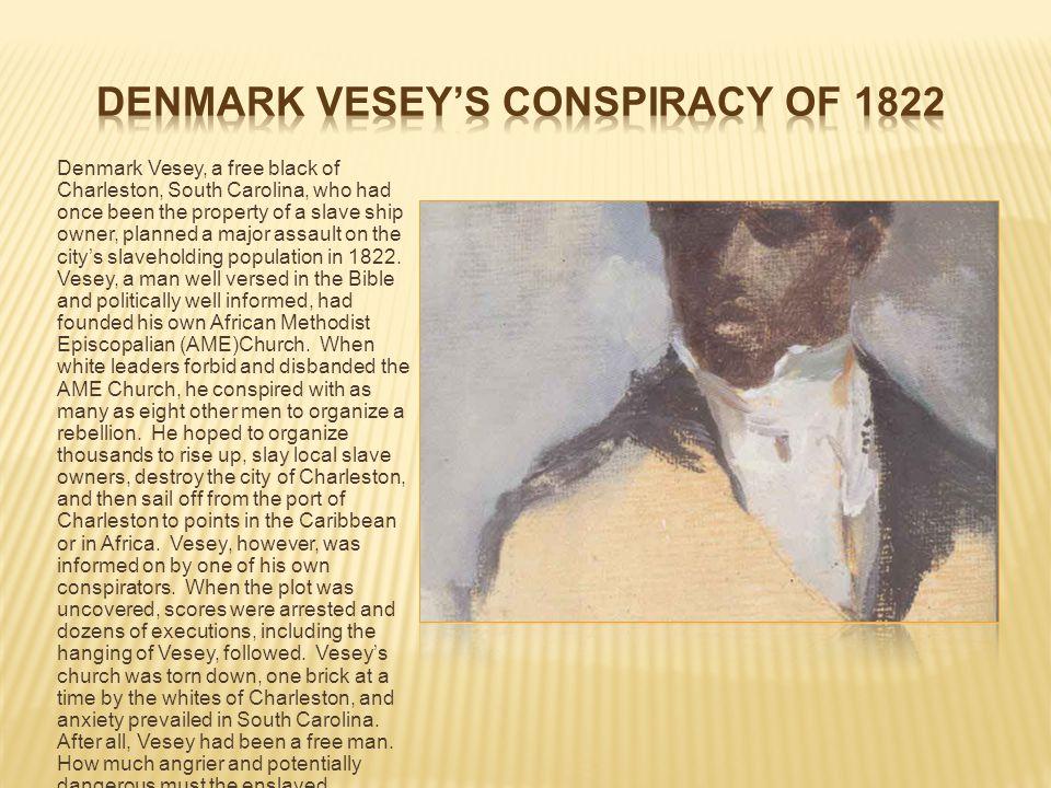 Denmark Vesey's Conspiracy of 1822