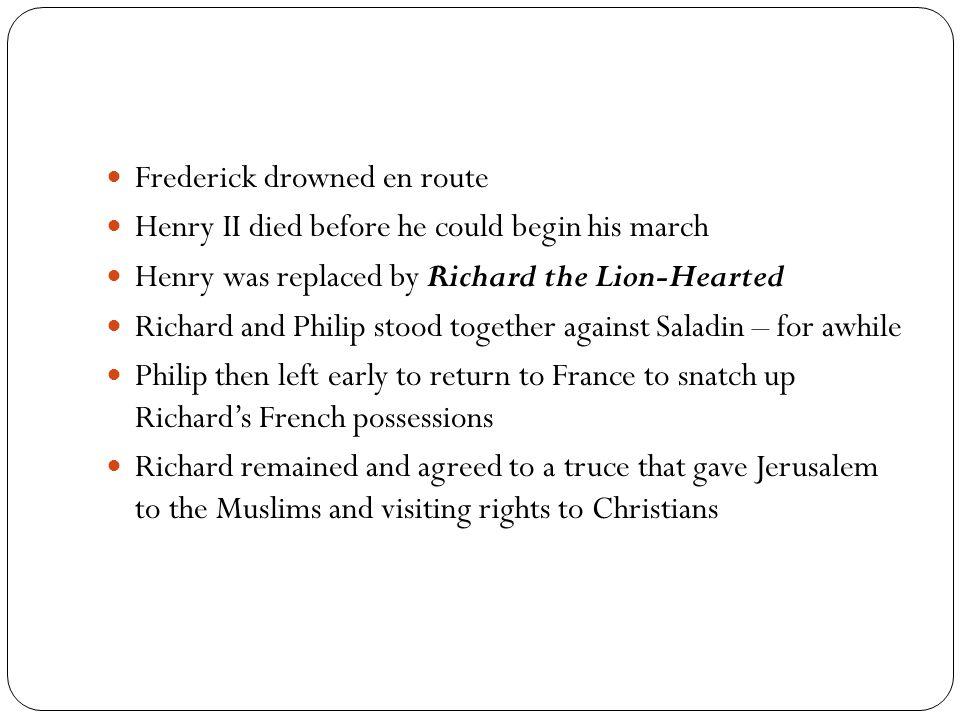 Frederick drowned en route