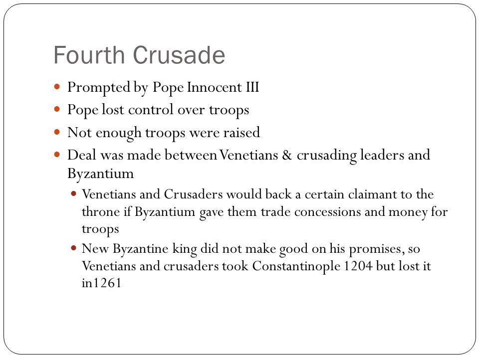Fourth Crusade Prompted by Pope Innocent III