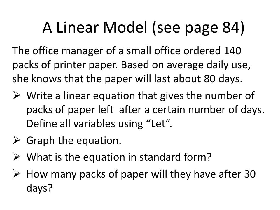 A Linear Model (see page 84)