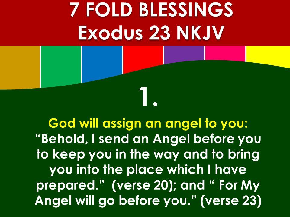 7 FOLD BLESSINGS Exodus 23 NKJV