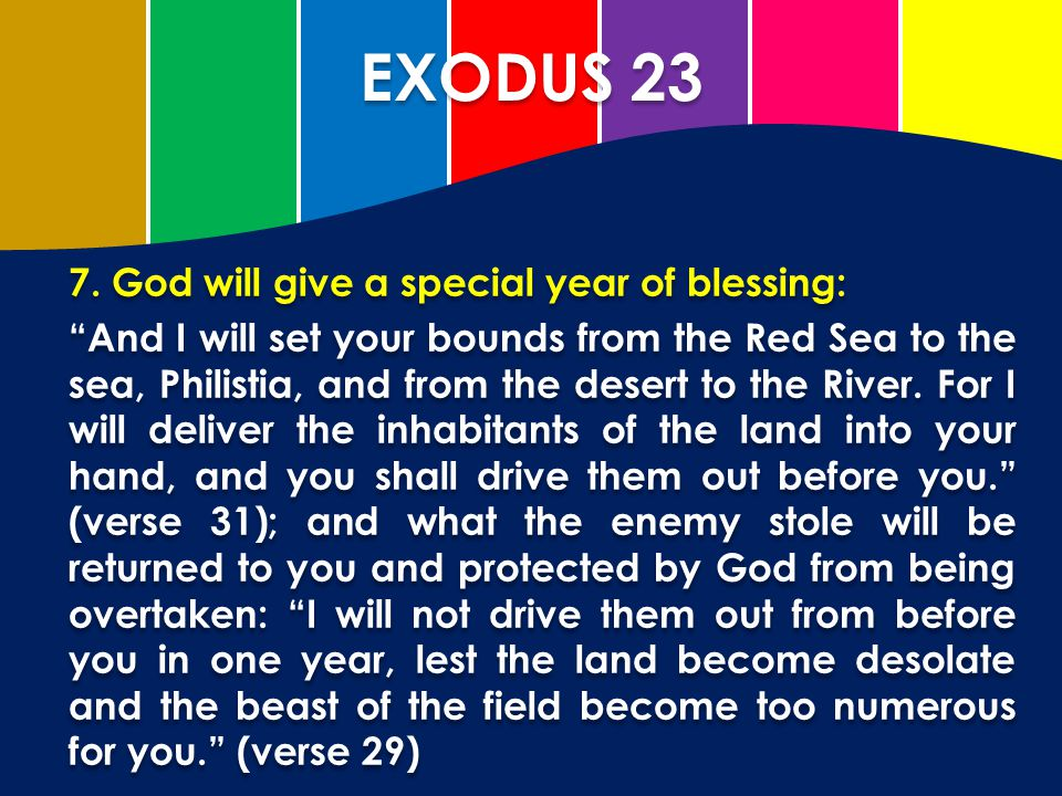 EXODUS 23 7. God will give a special year of blessing: