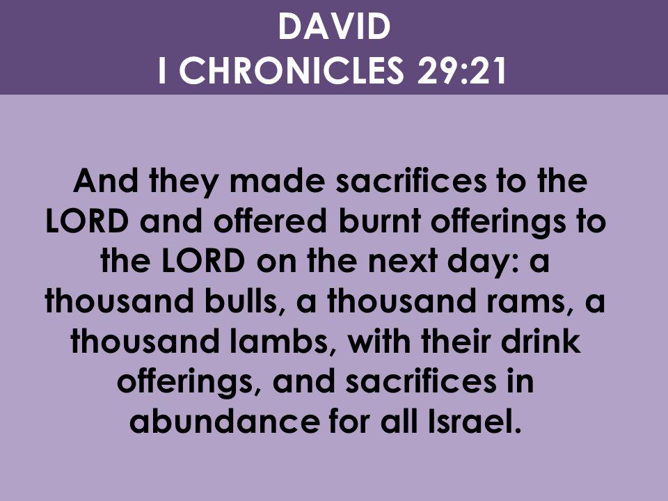 DAVID I CHRONICLES 29:21