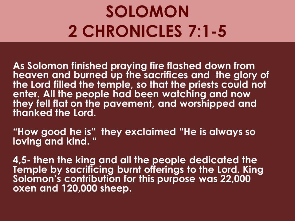 SOLOMON 2 CHRONICLES 7:1-5