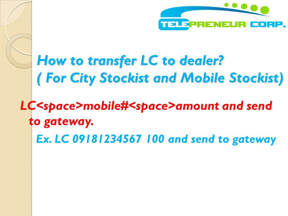 How to transfer LC to dealer ( For City Stockist and Mobile Stockist)
