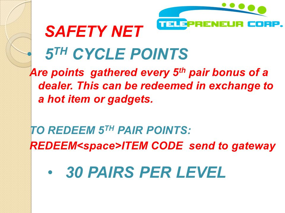 SAFETY NET 5TH CYCLE POINTS 30 PAIRS PER LEVEL